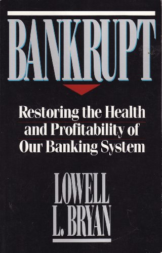 Bankrupt: Restoring the Health and Profitability of Our Banking System PDF