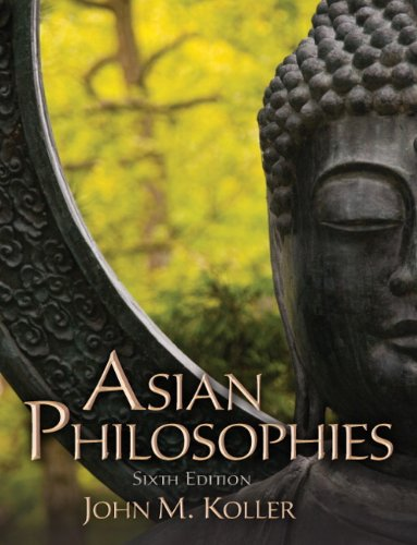 Asian Philosophies (6th Edition)