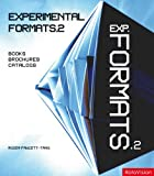 Experimental Formats 2: Books, Brochures, Catalogs (v. 2) (2888930234) by Fawcett - Tang, Roger