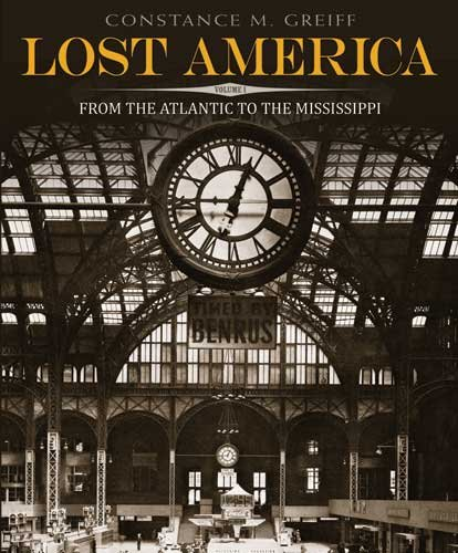 Lost America, Volume I: From the Atlantic to the Mississippi, Constance M. Greiff