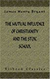 echange, troc James Henry Bryant - The Mutual Influence of Christianity and the Stoic School