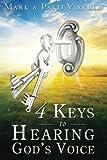 4 Keys to Hearing God's Voice (0768432480) by Virkler, Mark