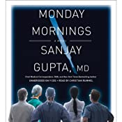 Monday Mornings: A Novel | [Sanjay Gupta]