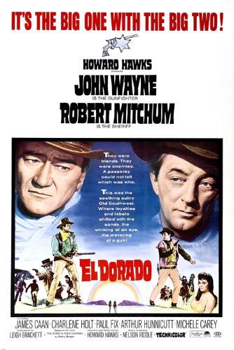 El Dorado Movie Poster John Wayne Robert Mitchum Guns Old Southwest 24X36