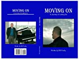 Moving On - A Journey Of Letting Go (Moving On - A Journey Of Letting Go)