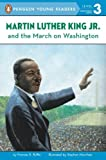 img - for Martin Luther King, Jr. and the March on Washington (Penguin Young Readers, L3) book / textbook / text book