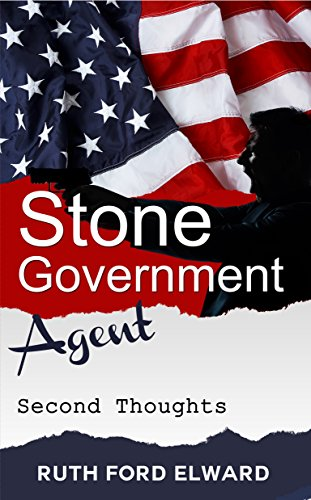 Stone - Government Agent 'Second Thoughts' by Ruth Ford Elward