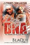 Dirty DNA 2: 'Til Death Do Us Part (G Street Chronicles Presents)