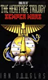 Semper Mars: Book One of the Heritage Trilogy (0380788284) by Douglas, Ian