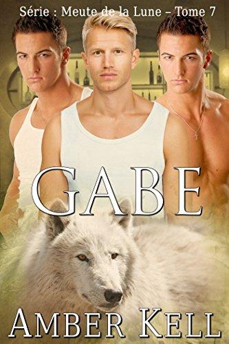 Gabe (Meute de la Lune t. 7)