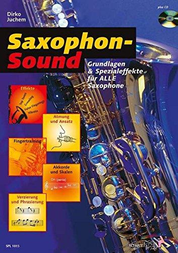 saxophon-sound-grundlagen-und-spezialeffekte-fur-alle-saxophone-saxophon-ausgabe-mit-cd-schott-pro-l