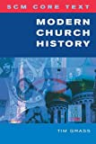 Modern Church History (Scm Core Text)