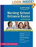 Nursing School Entrance Exams (Kaplan Nursing School Entrance Exams)