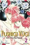 Fushigi Yugi, Vol. 2 (VIZBIG Edition) (1421523000) by Watase, Yuu