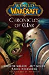 World of Warcraft: Chronicles of War:...