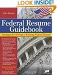 Federal Resume Guidebook: Strategies...