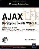 echange, troc Luc Van Lancker - Ajax : Développer pour le Web 2.0