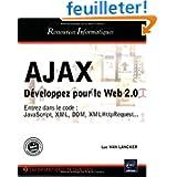 Ajax : Développer pour le Web 2.0
