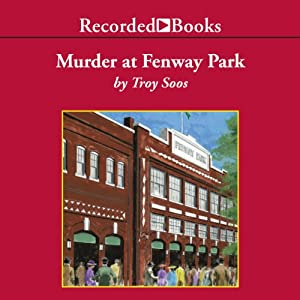 Murder at Fenway Park Audiobook