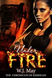 Under Fire (The Chronicles of Kerrigan Book 5)
