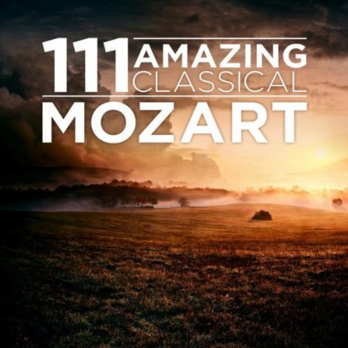 111 Amazing Classical: Mozart (Classical Mozart compare prices)