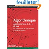 Algorithmique: Applications en C, C++ et Java