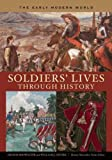 Soldiers' Lives through History - The Early Modern World (0313333122) by Showalter, Dennis E.