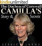 The Duchess of Cornwall: Camilla's St...