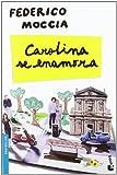 Carolina se enamora (Bestseller Internacional)