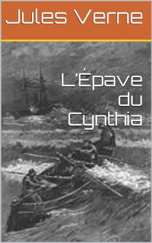 Jules Verne - L'Épave du Cynthia (French Edition)