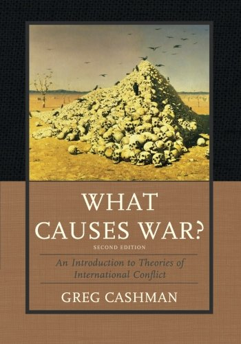 What Causes War?: An Introduction To Theories Of International Conflict front-916035