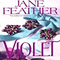 Violet (       UNABRIDGED) by Jane Feather Narrated by Gemma Dawson