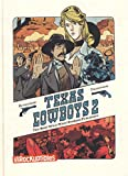 vignette de 'Texas cowboys : the best wild west stories published n° 02<br /> Texas cowboys (Lewis Trondheim)'
