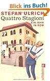 Quattro Stagioni: Ein Jahr in Rom