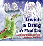 img - for Gwich a Draig A'r Ffatri Eira (Paperback)(Welsh) - Common book / textbook / text book