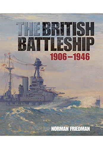 The British Battleship: 1906 - 1946