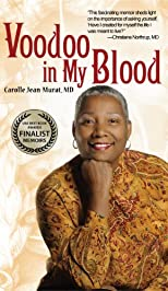 Voodoo in My Blood: A Healer's Journey from Surgeon to Shaman