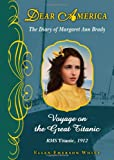 Dear America: Voyage On The Great Titanic (054523834X) by White, Ellen Emerson