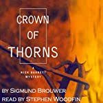 A Crown of Thorns: Nick Barrett Mysteries, Book 2 | Sigmund Brouwer