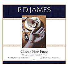 Cover Her Face Audiobook by P. D. James Narrated by Penelope Dellaporta
