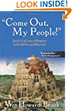 """Come Out My People!"": God's Call Out of Empire in the Bible and Beyond"