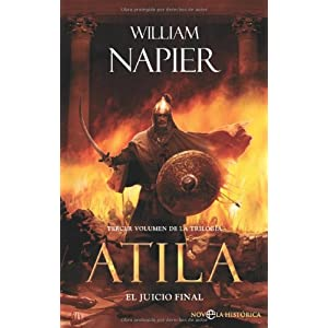Atila/ Attila: El Juicio Final/ the Final Trial (Spanish Edition) William Napier