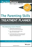 img - for The Parenting Skills Treatment Planner, with DSM-5 Updates (PracticePlanners) book / textbook / text book