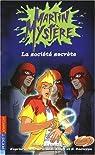 Martin Mystère, Tome 10 : La société secrète