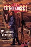 Wonder's Yearling (Thoroughbred Series #6) (0061067474) by Campbell, Joanna
