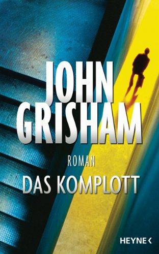 Das Komplott das Buch von John Grisham - Preise vergleichen & online bestellen