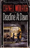 Deadline at Dawn (0345306538) by Woolrich, Cornell