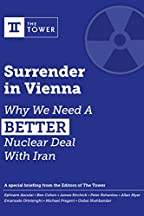 Surrender In Vienna: Why We Need A Better Nuclear Deal With Iran