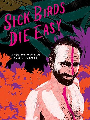 Sick Birds Die Easy