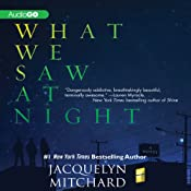 What We Saw at Night | [Jacquelyn Mitchard]